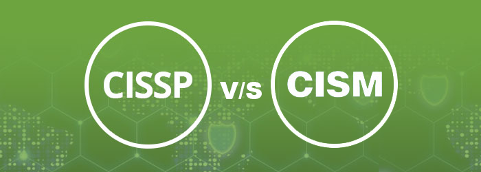 CISSP vs CISM