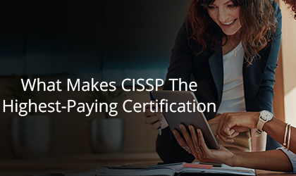 CISSP is the Highest Paid Certification