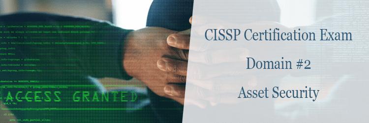 CISSP Certification Exam Domain 2