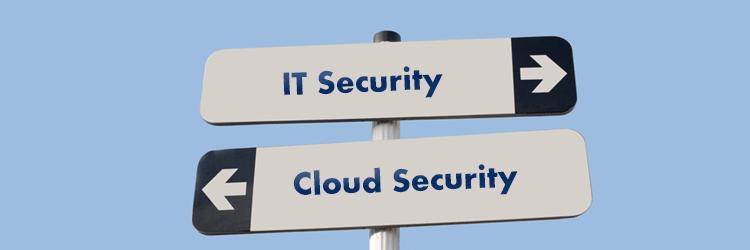 IT Security vs Cloud Security